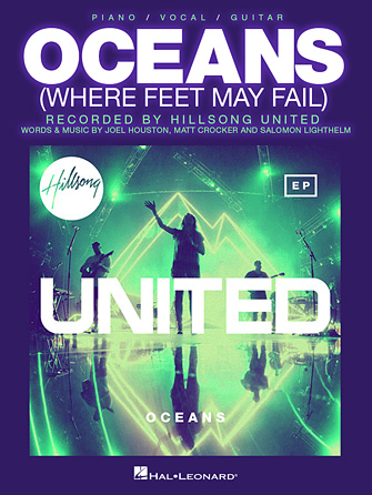 Oceans (Where Feet May Fail) Sheet Music by Hillsong United